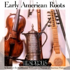 Early American Roots CD