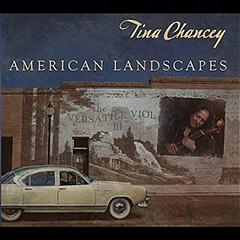 Tina Chancey: The Versatile Viol III American Landscapes