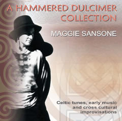 A Hammered Dulcimer Collection ~ Maggie Sansone