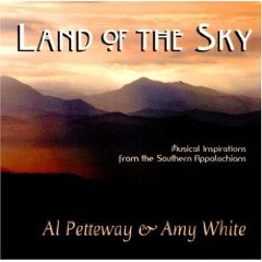 Land of the Sky ~ Al Petteway & Amy White